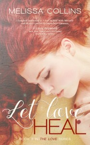 Let Love Heal (Love Series #3)
