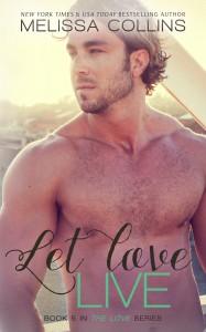 Let Love Live (Love Series #5)