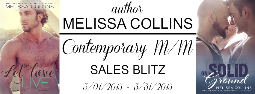 Sales Blitz: Melissa Collins - Let Love Live & On Solid Ground